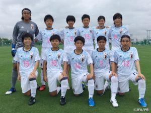 U-17日本女子代表 日中韓女子(U-18)サッカー大会 U-18中国上海女子選抜に快勝!